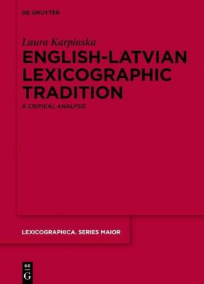 English-Latvian Lexicographic Tradition, Laura Karpinska