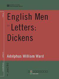 English Men of Letters: Dickens (World Digital Library), Adolphus William Ward