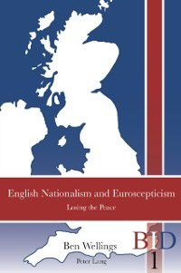 English Nationalism and Euroscepticism, Ben Wellings