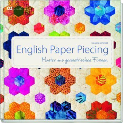 English Paper Piecing, m. CD-Rom - Claudia Schmidt |