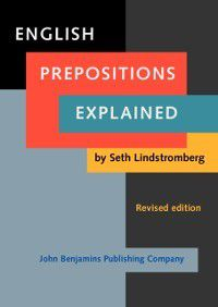 English Prepositions Explained, Seth Lindstromberg