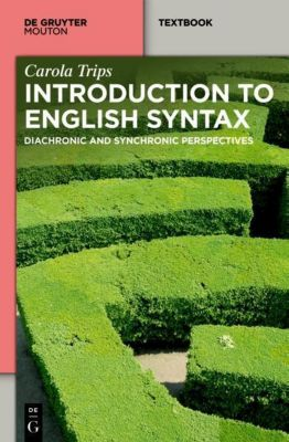 English Syntax in Three Dimensions, Carola Trips