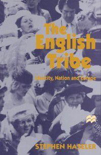 English Tribe, Stephen Haseler