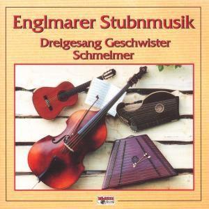 Englmarer Stubnmusik, Englmarer Stubnmusik, Geschwister Schmelmer
