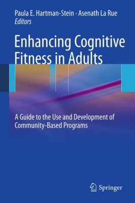Enhancing Cognitive Fitness in Adults, Asenath LaRue