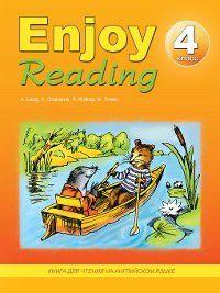 Enjoy Reading. Книга для чтения на английском языке. 4 класс, Елена Чернышова, Н. Збруева
