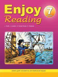 Enjoy Reading. Книга для чтения на английском языке. 7 класс, Елена Чернышова
