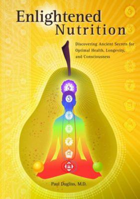 Enlightened Nutrition, Paul Dugliss