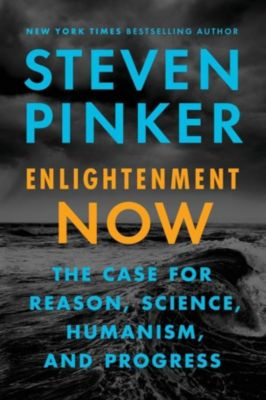 Enlightenment Now, Steven Pinker