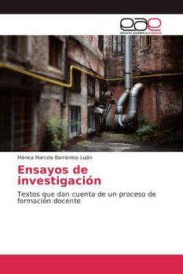 Ensayos de investigación, Mónica Marcela Barrientos Luján