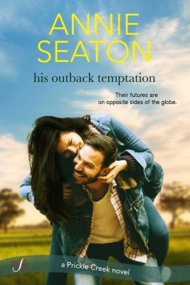 Entangled: Bliss: His Outback Temptation, Annie Seaton