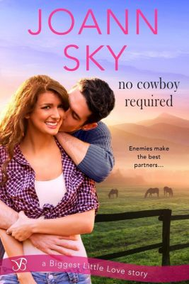 Entangled: Bliss: No Cowboy Required, JoAnn Sky