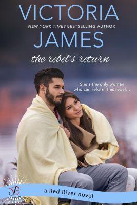 Entangled: Bliss: The Rebel's Return, Victoria James