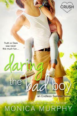 Entangled: Crush: Daring the Bad Boy, Monica Murphy