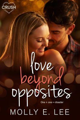 Entangled: Crush: Love Beyond Opposites, Molly E. Lee