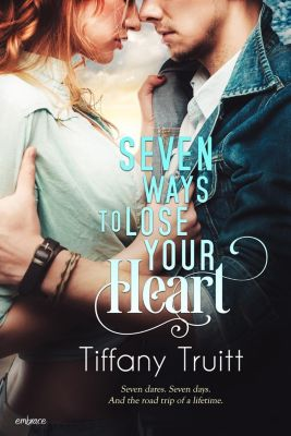 Entangled: Embrace: Seven Ways to Lose Your Heart, Tiffany Truitt
