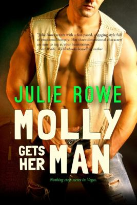Entangled: Ignite: Molly Gets Her Man, Julie Rowe