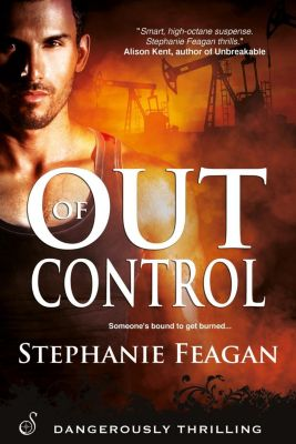 Entangled: Ignite: Out of Control, Stephanie Feagan
