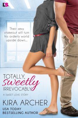 Entangled: Lovestruck: Totally, Sweetly, Irrevocably, Kira Archer