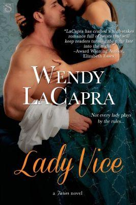 Entangled: Scandalous: Lady Vice, Wendy LaCapra