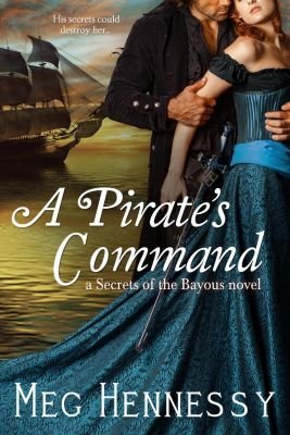 Entangled: Select Historical: A Pirate's Command, Meg Hennessy