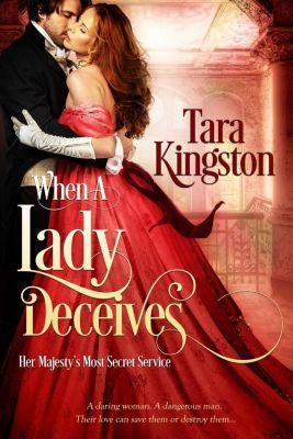 Entangled: Select Historical: When a Lady Deceives, Tara Kingston