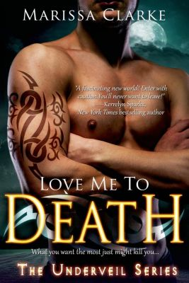 Entangled: Select: Love Me to Death, Marissa Clarke
