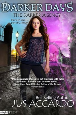 Entangled: Teen: Darker Days, Jus Accardo
