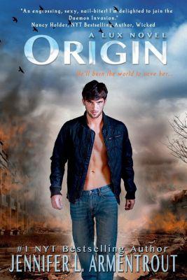 Entangled: Teen: Origin, Jennifer L. Armentrout