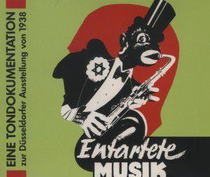 Entartete Musik, Dokumentation der Ausstellung von 1938 Düsseldorf