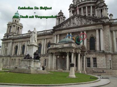 Entdecken Sie Belfast, Manuela Schneider