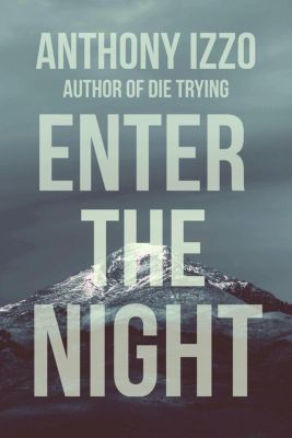 Enter the Night, Anthony Izzo
