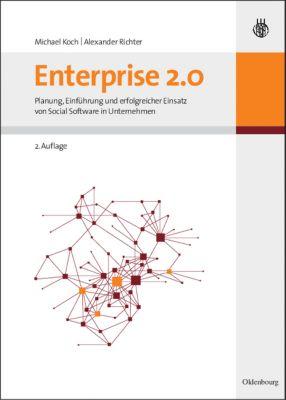 Enterprise 2.0, Michael Koch, Alexander Richter