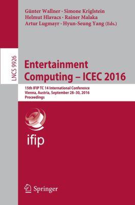 Entertainment Computing - ICEC 2016