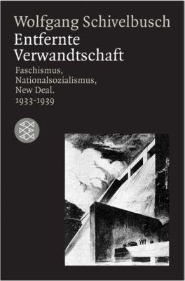 Entfernte Verwandtschaft, Wolfgang Schivelbusch