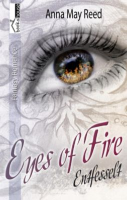 Entfesselt - Eyes of Fire, Anna May Reed