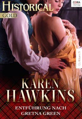 Entführung nach Gretna Green, Karen Hawkins