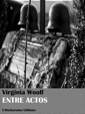 Entre actos, Virginia Woolf