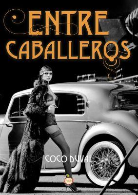 Entre caballeros, Coco Duval