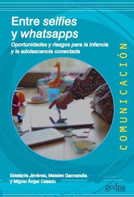 Entres selfies y whatsapps, Miguel Ángel Casado, Estefanía Jiménez, Maialen Garmendía