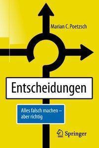 Entscheidungen, Marian C. Poetzsch