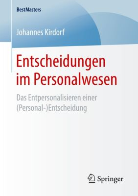 Entscheidungen im Personalwesen - Johannes Kirdorf pdf epub