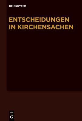 Entscheidungen in Kirchensachen seit 1946: Bd.55 1.1.-30.6.2010
