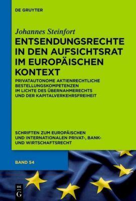 Entsendungsrechte in den Aufsichtsrat im europäischen Kontext, Johannes Steinfort