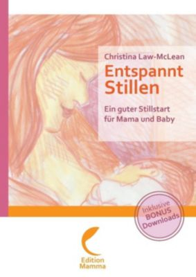 Entspannt Stillen, Christina Law-McLean
