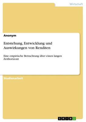 Entstehung, Entwicklung und Auswirkungen von Renditen, Florian Christoffer