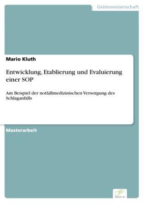 Entwicklung, Etablierung und Evaluierung einer SOP, Mario Kluth