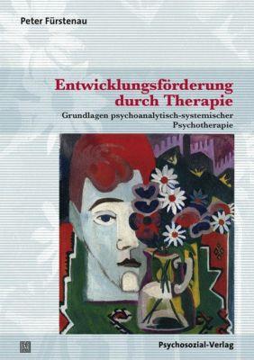 Entwicklungsförderung durch Therapie - Peter Fürstenau  