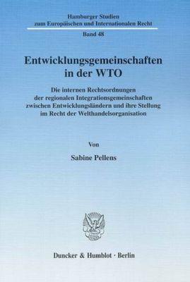 Entwicklungsgemeinschaften in der WTO, Sabine Pellens