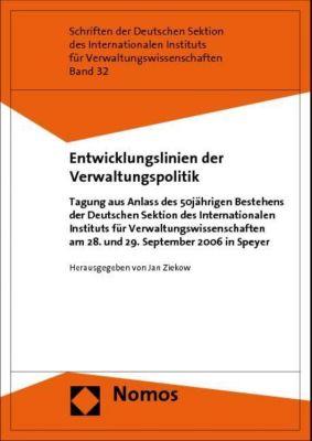 Entwicklungslinien der Verwaltungspolitik, Jan Ziekow